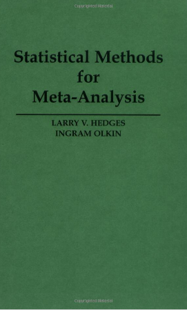 Statistical Methods for Meta-Analysis (1985)