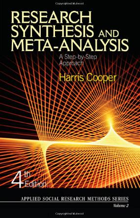 Research Synthesis and Meta-Analysis: A Step-by-Step Approach 4th edition (2009)