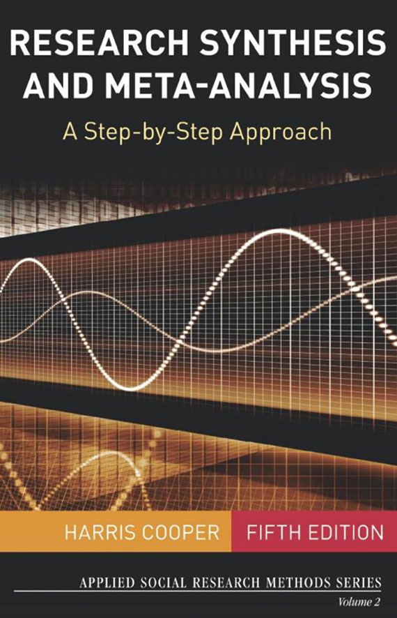 Research Synthesis and Meta-Analysis: A Step-by-Step Approach, 5th edition (2019)