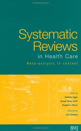 Systematic Reviews in Health Care: Meta-Analysis in context (2001)