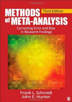 Methods of Meta-Analysis: Correcting Error and Bias in Research Findings (2nd edition) 2004