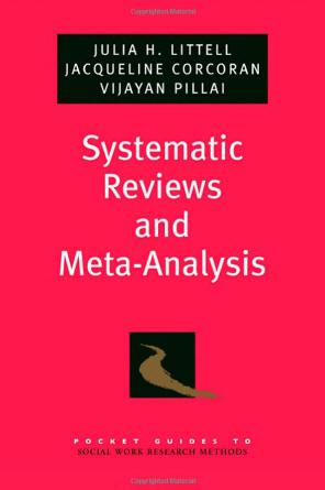 Systematic Reviews and Meta-analysis (2008)