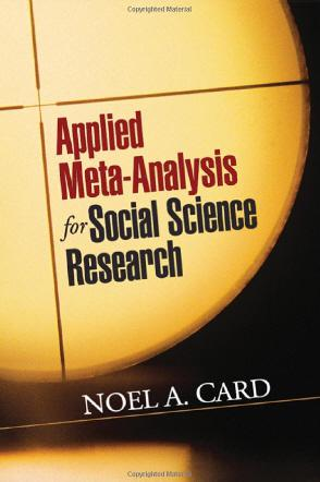 Applied Meta-Analysis for Social Science Research (2012)